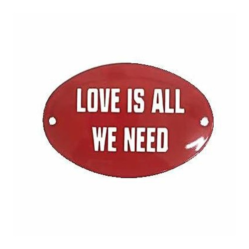Placa Love is all we need